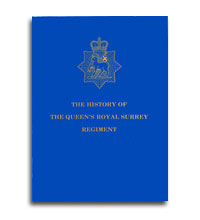 The History Of The Queen's Royal Surrey Regiment