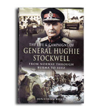 The Life & Campaigns of General Hughie Stockwell